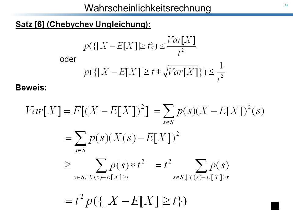 Satz [6] (Chebychev Ungleichung):